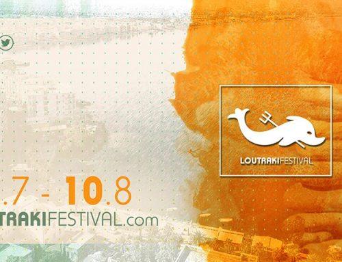 Ολα έτοιμα για το Loutraki Festival !