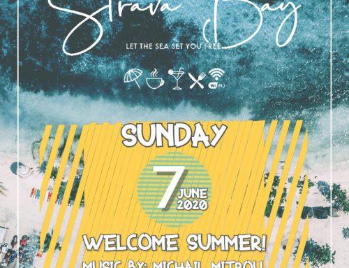 Strava Bay : Welcome Summer! Κυριακή απόγευμα μουσικές σε αγαπημένο μέρος.